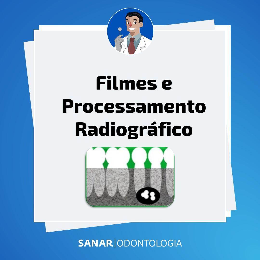 Filmes e Processamento Radiográfico