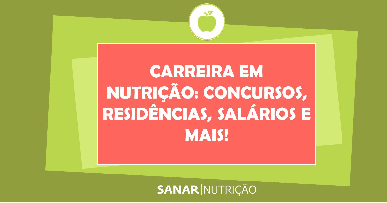 Guia de Carreira em Nutrição: concursos, residências, salários e muito mais!