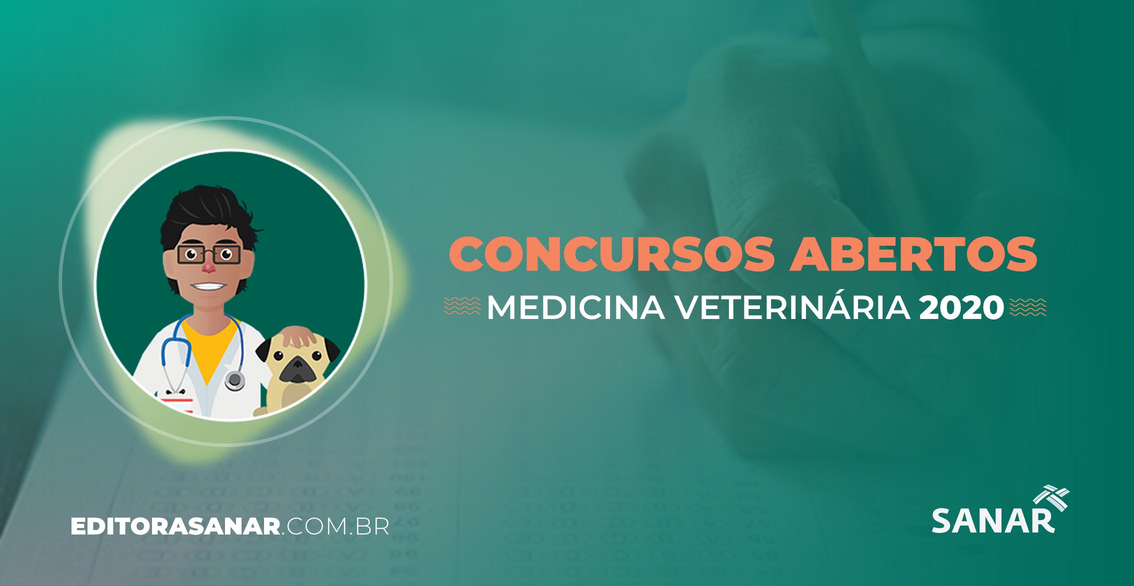 Concursos em Medicina Veterinária com Vagas Abertas 2020