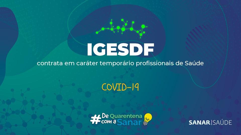 IGESDF abre vagas temporárias na Saúde em combate ao coronavírus