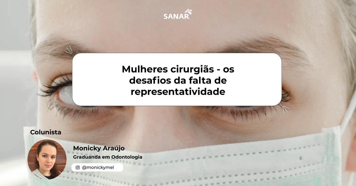 Mulheres cirurgiãs - os desafios da falta de  representatividade.jpg (62 KB)