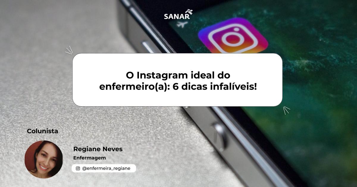 O Instagram ideal do enfermeiro(a)_ 6 dicas infalíveis!.jpg (80 KB)