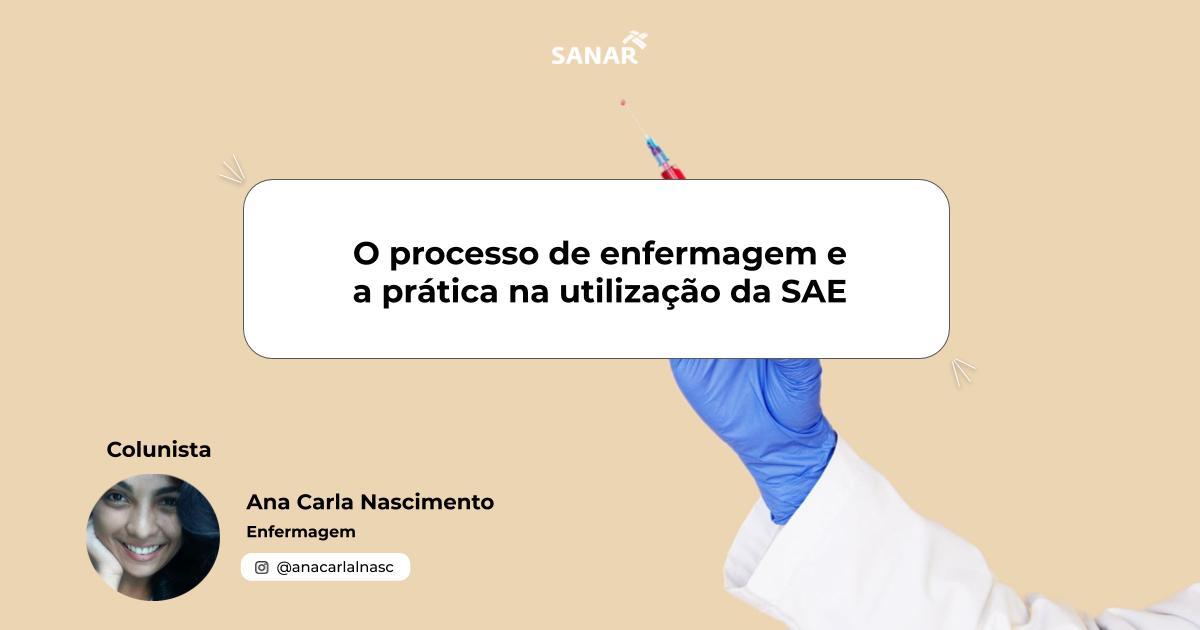 O processo de enfermagem e a prática na utilização da SAE  (1).jpg (42 KB)