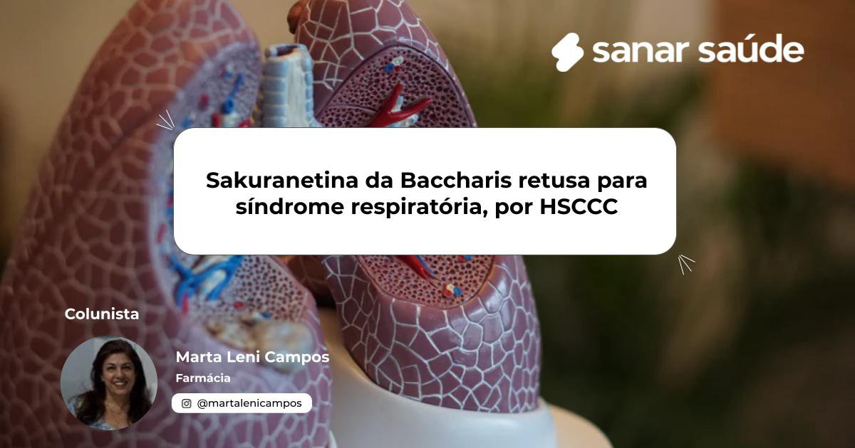 Sakuranetina da Baccharis retusa para síndrome respiratória, por HSCCC.jpg (76 KB)