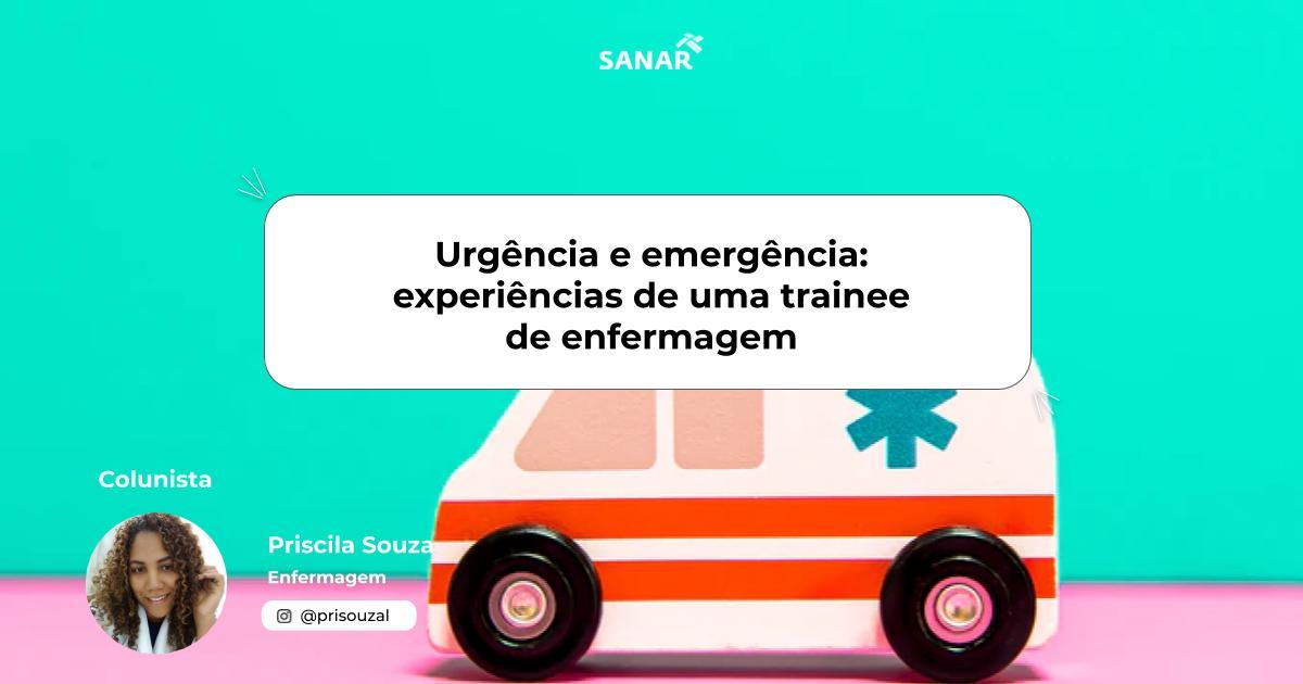 Urgência e emergência_ experiências de uma trainee de enfermagem.jpg (56 KB)