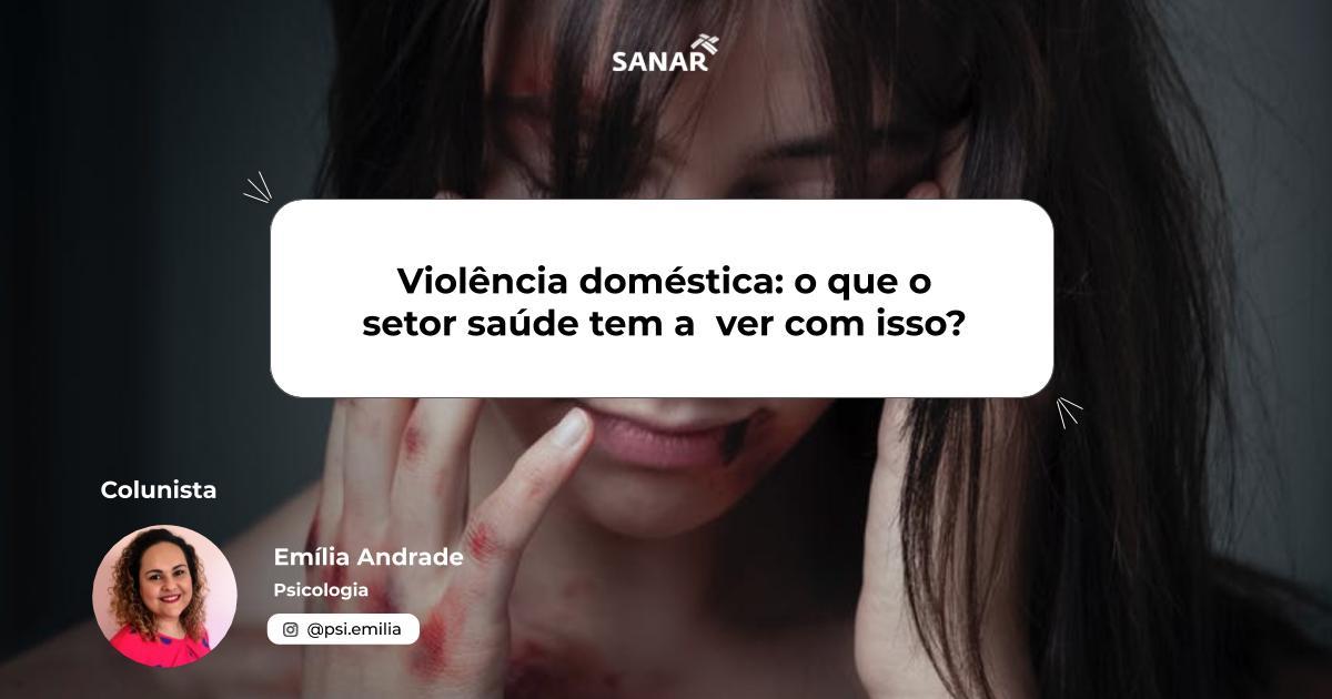 Violência doméstica_ o que o setor saúde tem a  ver com isso_.jpg (60 KB)