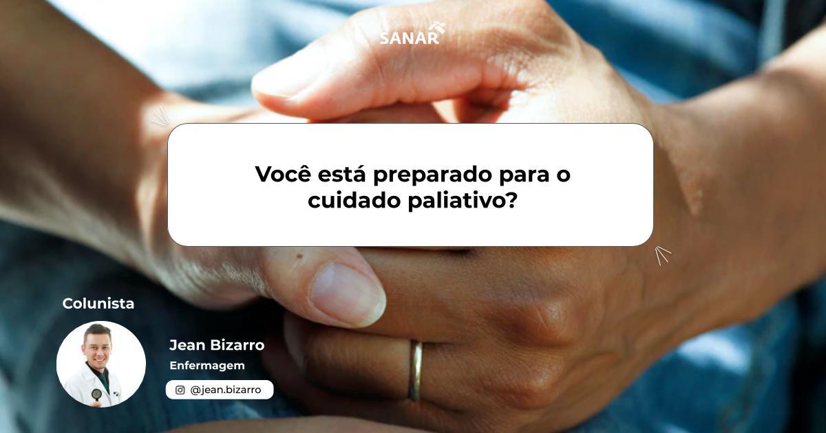 Você está preparado para o cuidado paliativo_.jpg (65 KB)