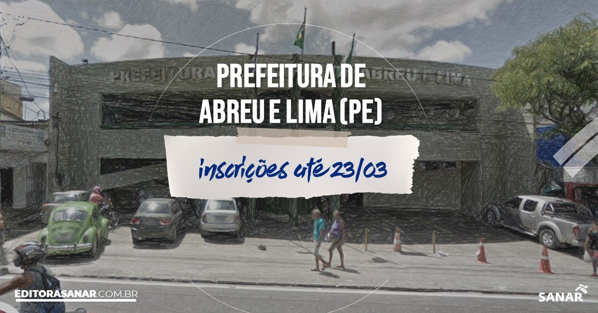 Concurso de Abreu e Lima - PE: vagas na Saúde!
