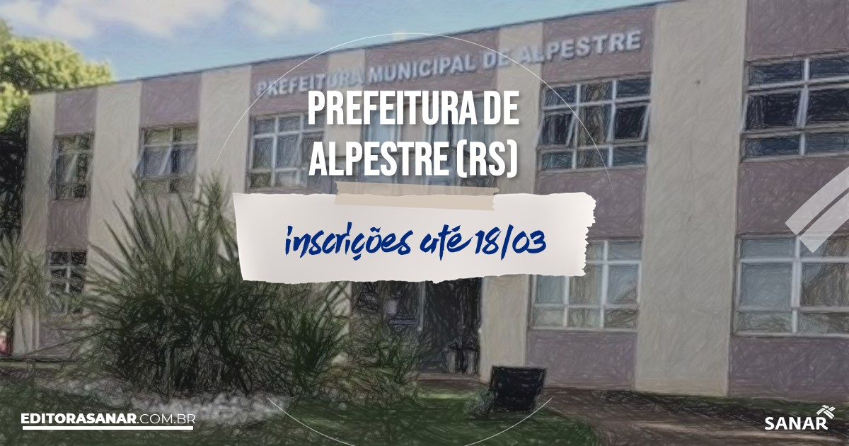 Concurso de Alpestre - RS: vagas imediatas na Saúde!