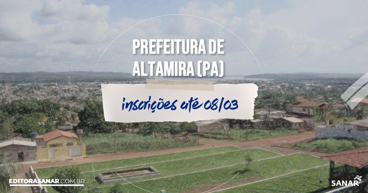 Concurso de Altamira - PA: salários na Saúde de até R$8 mil