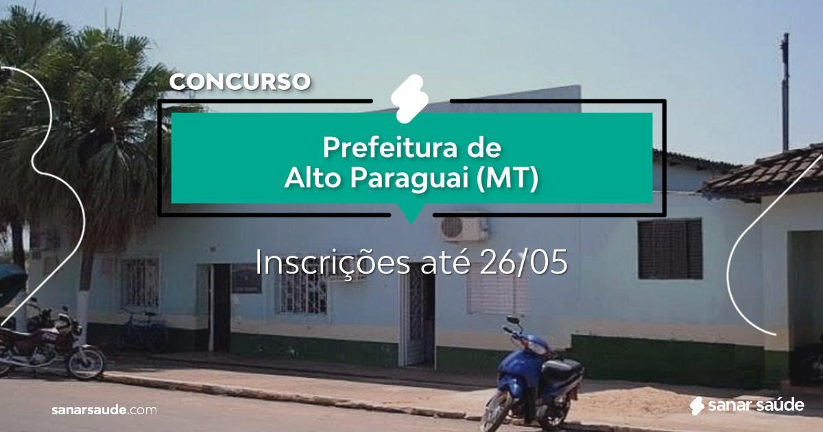 Concurso de Alto Paraguai - MT:  vagas na Saúde!
