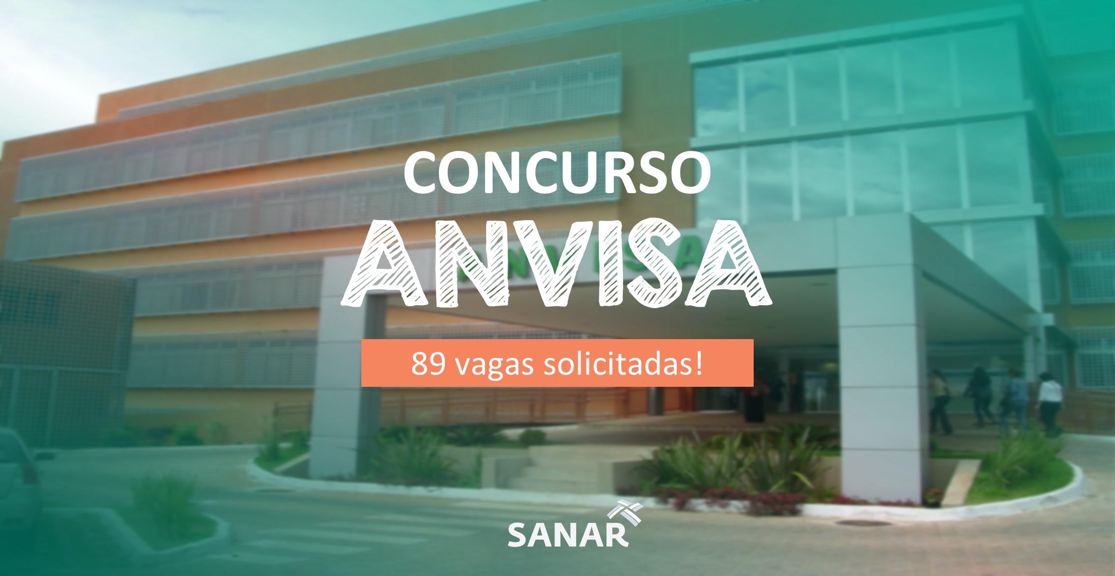Concurso Anvisa: 89 vagas foram solicitadas pelo órgão!