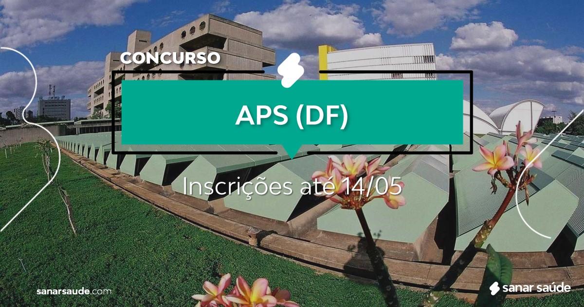 Concurso da APS - DF: salário de R$32 mil na Saúde!