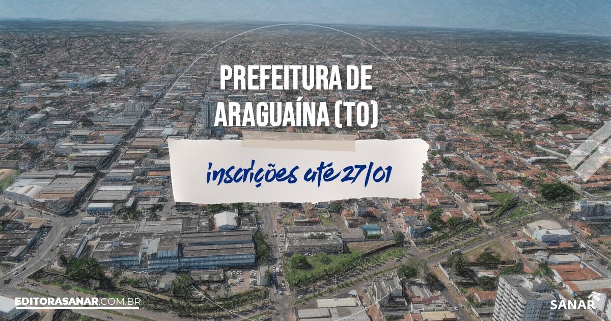 Concurso de Araguaína - TO: vagas na Saúde!
