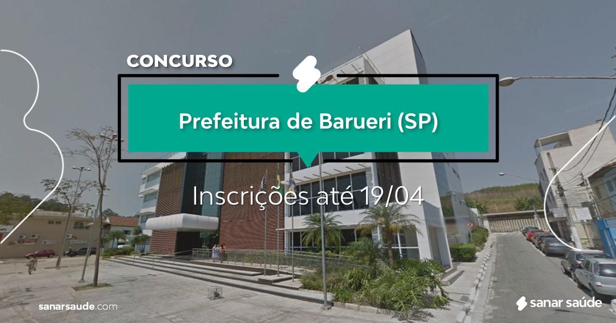 Concurso de Barueri - SP: salários de até R$9 mil na Saúde!