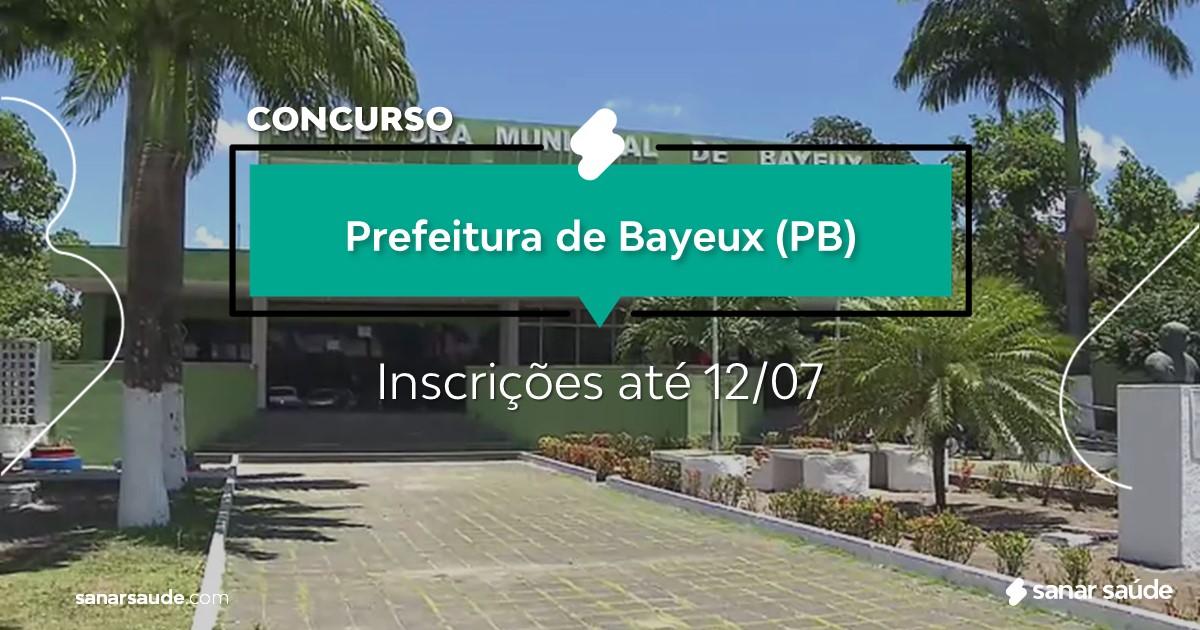 Concurso de Bayeux - PB: vagas imediatas na Saúde!