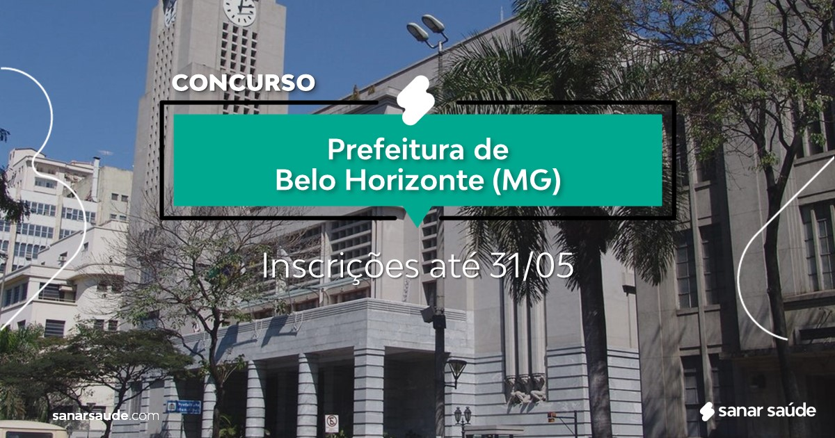 Concurso de Belo Horizonte - MG:  vagas imediatas na Saúde!