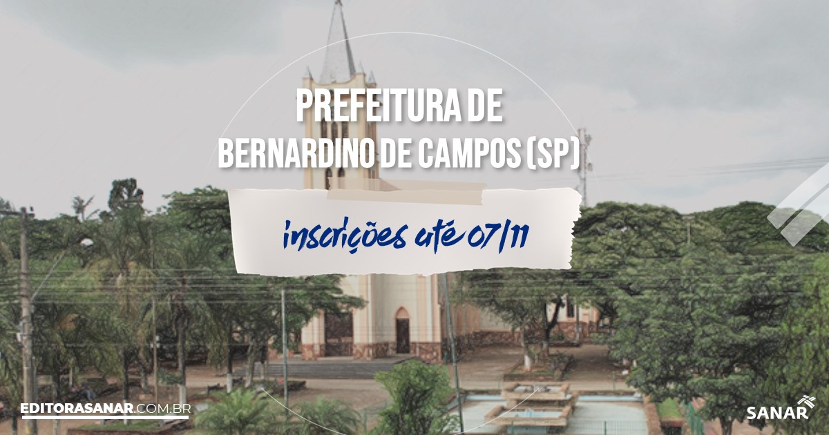 Concurso de Bernardino de Campos - SP: vagas na Saúde!