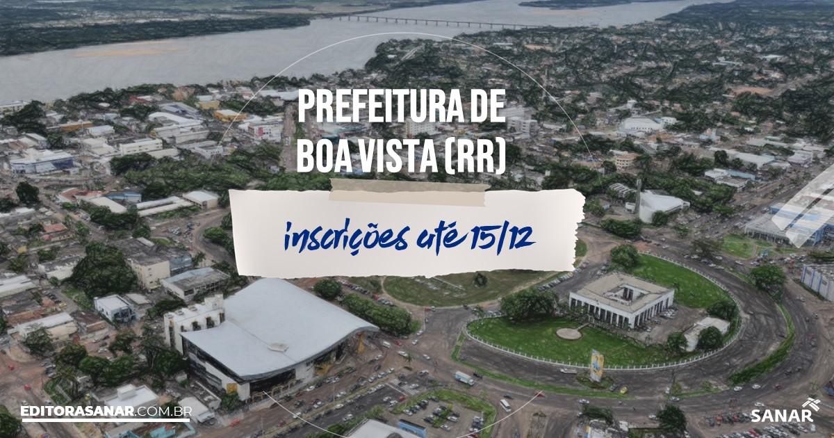 Concurso de Boa Vista - RR: salários até R$10 mil na Saúde!