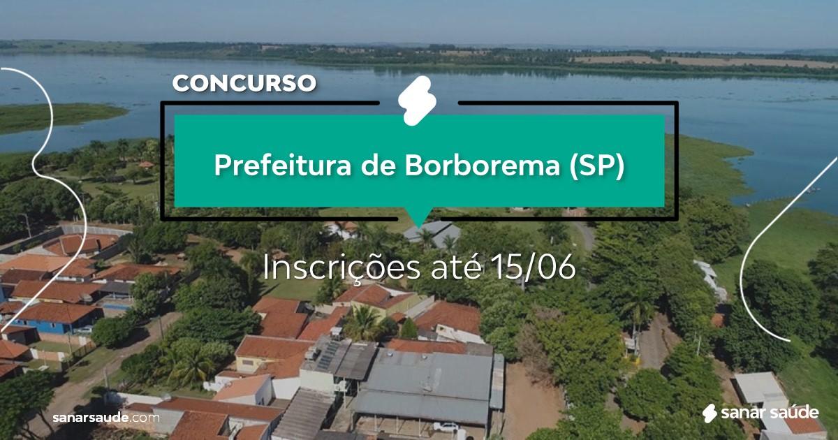 Concurso de Borborema - SP: vagas na Saúde!
