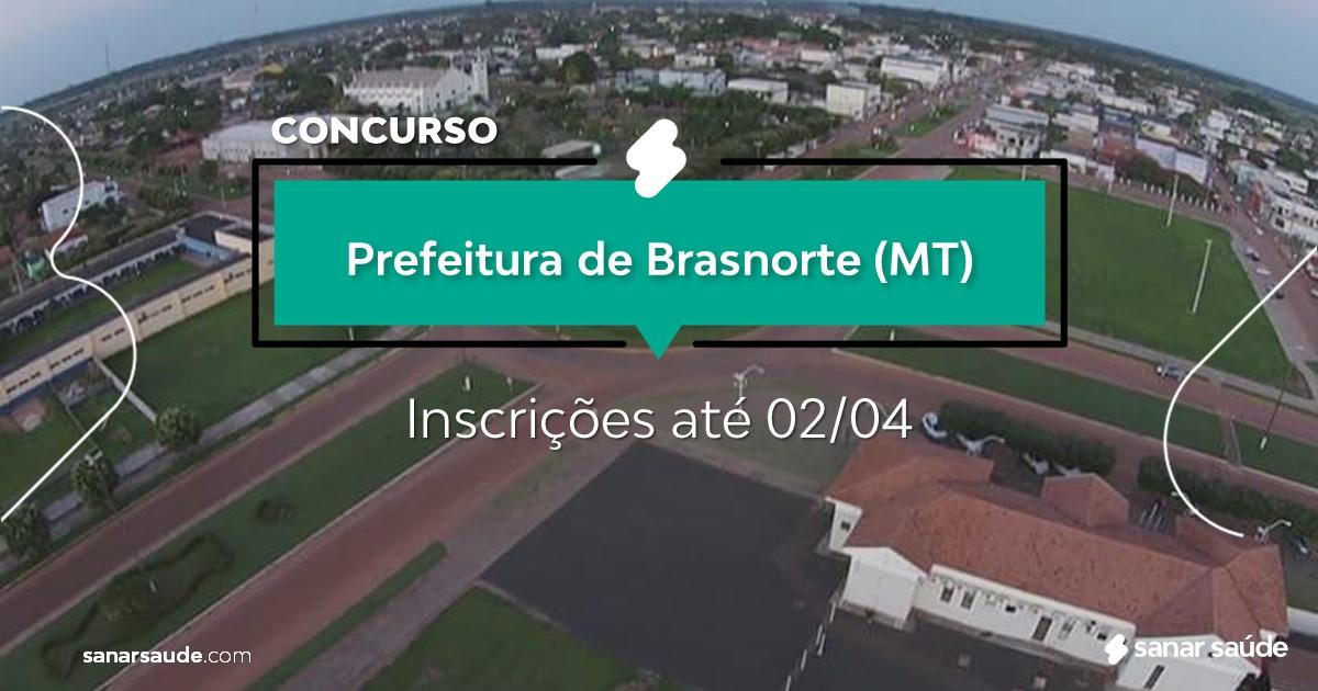Concurso de Brasnorte - MT: salários de até R$10 mil na Saúde!