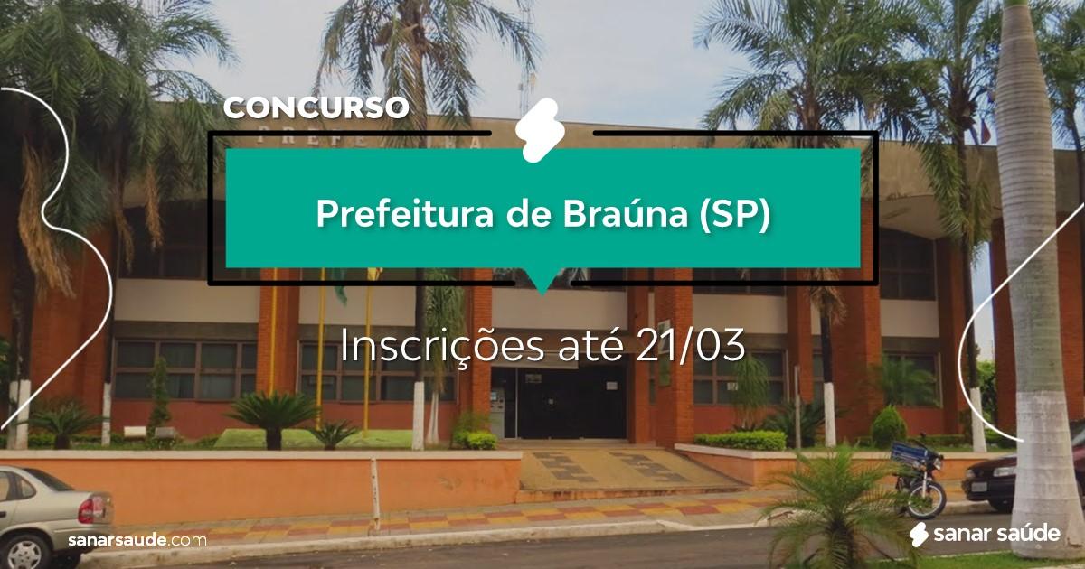 Concurso de Braúna - SP: salários de até R$11 mil na Saúde!