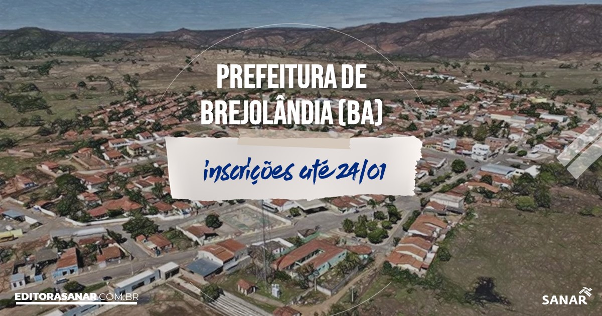 Concurso de Brejolândia - BA: salários de até R$7,5 mil na Saúde!