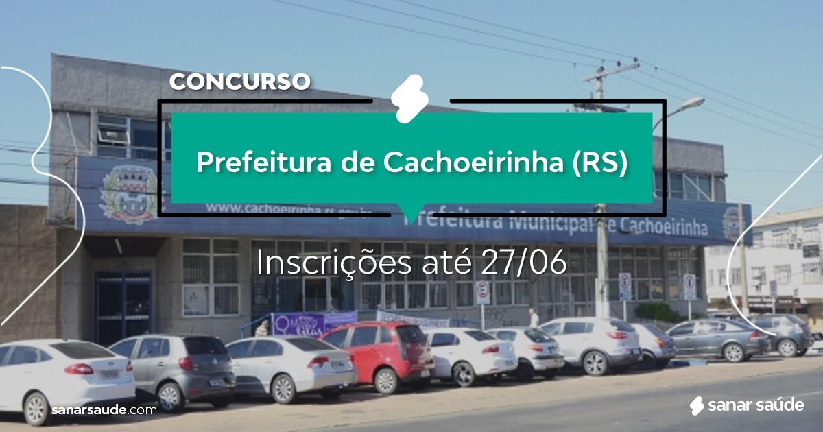 Concurso de Cachoeirinha - RS: vagas na Saúde!