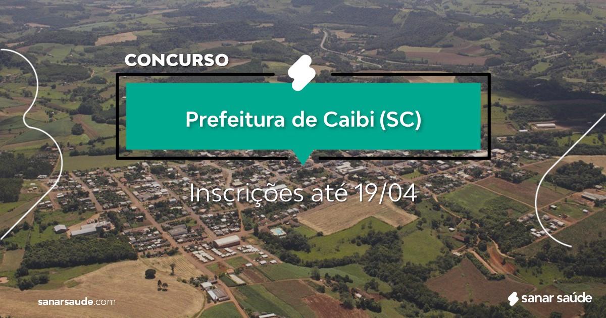 Concurso de Caibi - SC: salários até R$18 mil na Saúde!