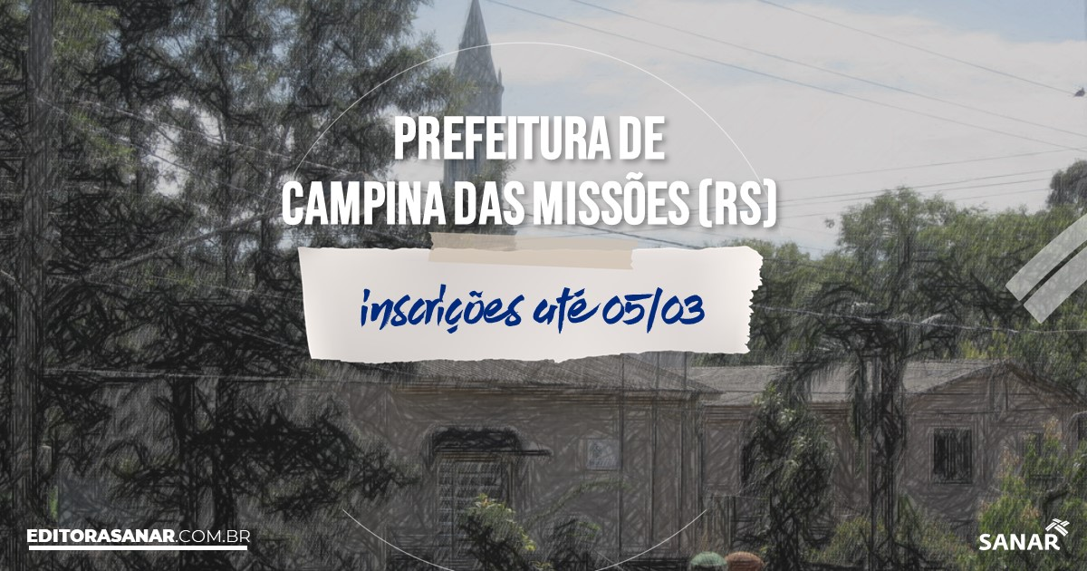 Concurso de Campina das Missões - RS: vagas na Saúde!