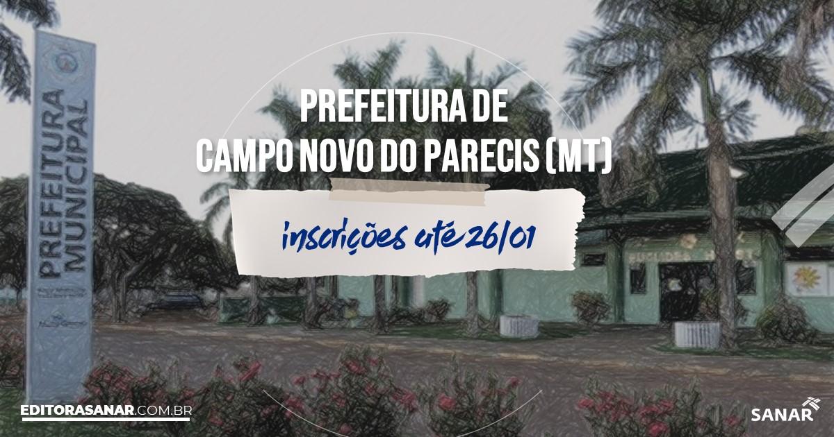 Concurso de Campo Novo do Parecis - MT: vagas na Saúde até R$19 mil!
