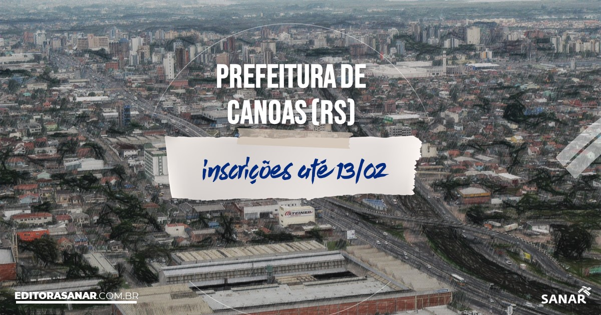 Concurso de Canoas - RS: vagas na Saúde para nutricionistas!
