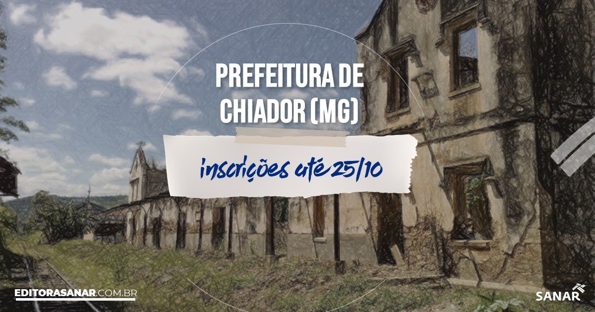 Concurso de Chiador - MG: salários de até R$7,1 mil na Saúde!