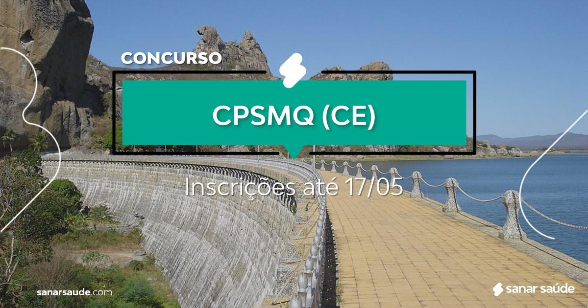 Concurso do CPSMQ - CE: vagas imediatas na Saúde!