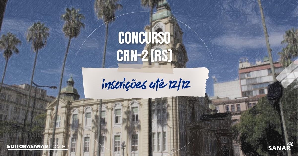 Concurso do CRN-2 - RS: vagas na Saúde para nutricionistas!