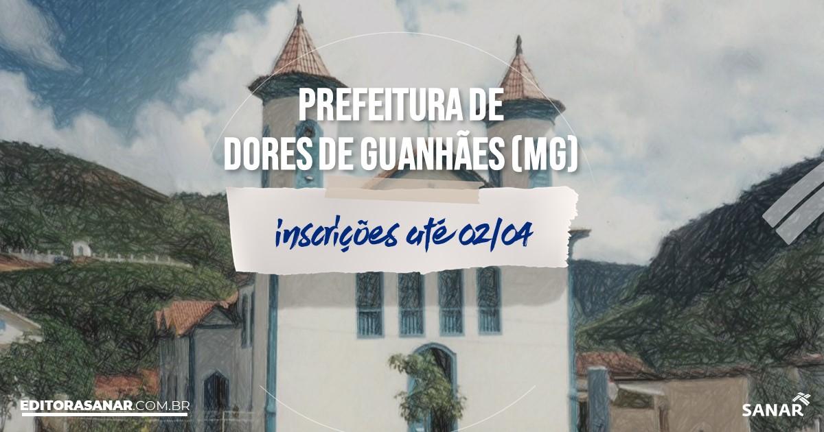 Concurso de Dores de Guanhães - MG: na Saúde, salários até R$12 mil!