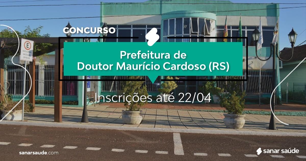 Concurso de Doutor Maurício Cardoso - RS:  salário de R$11 mil na Saúde!