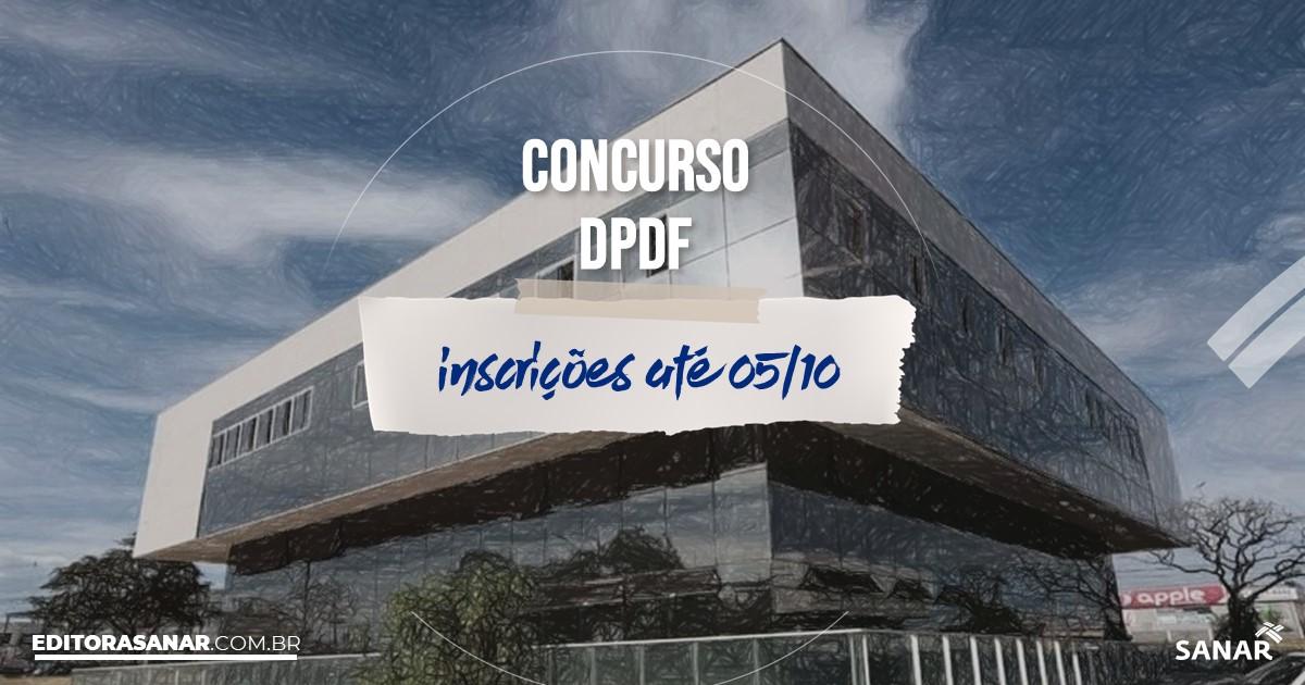 Concurso do DPDF: vagas na Saúde para psicólogos!