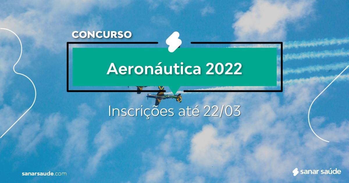 Concurso Aeronáutica 2022: na Saúde, remuneração inicial de R$8 mil!