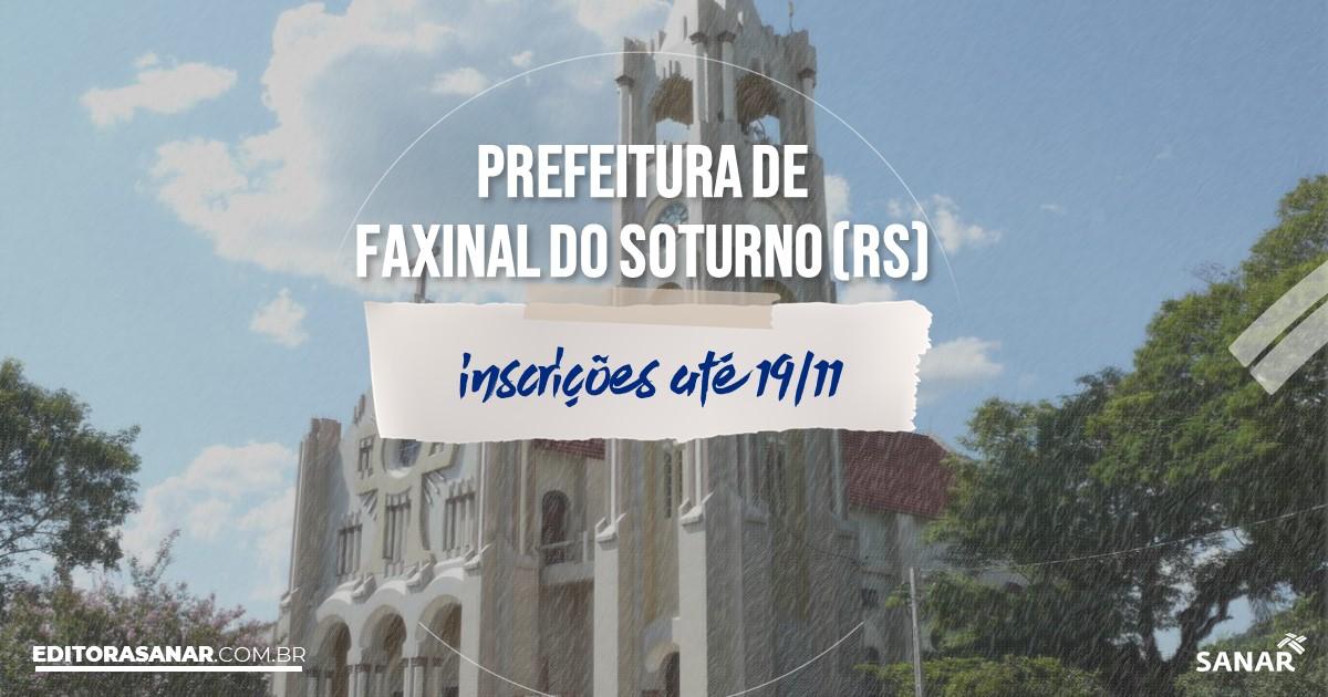 Concurso de Faxinal do Soturno - RS: cargos na Saúde!