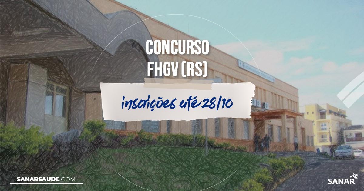 Concurso da FHGV - RS: na Saúde, salários de até R$11 mil!