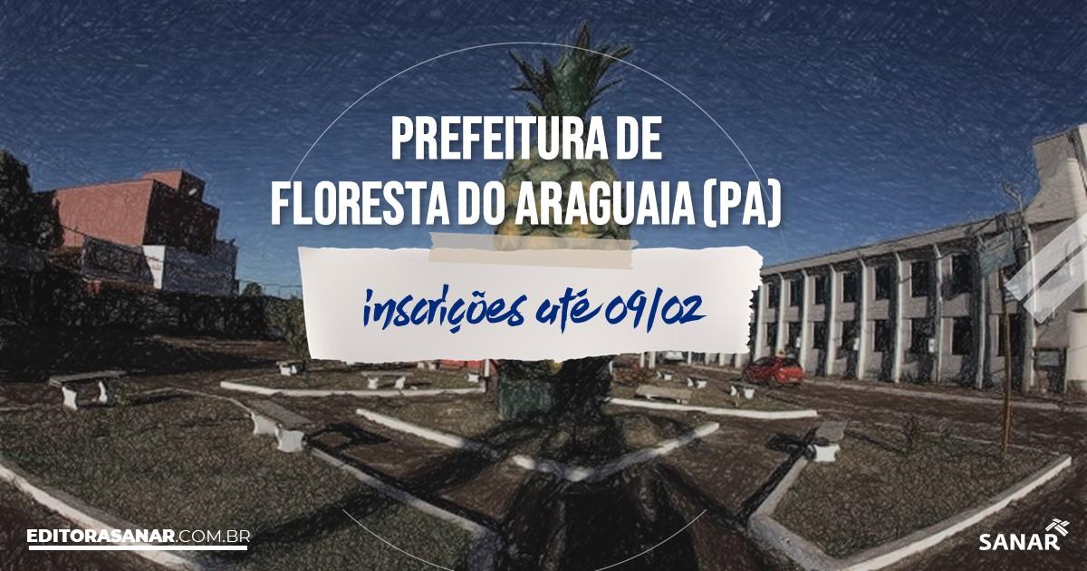 Concurso de Floresta do Araguaia - PA: vagas na Saúde!