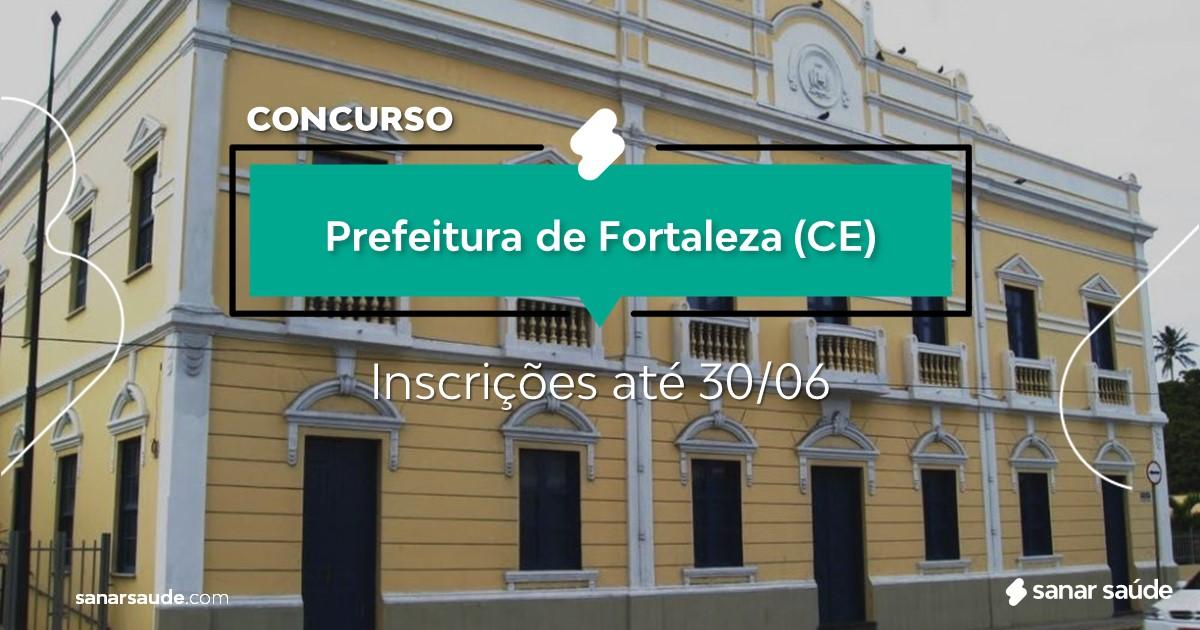 Concurso de Fortaleza - CE: salários até R$13 mil na Saúde!
