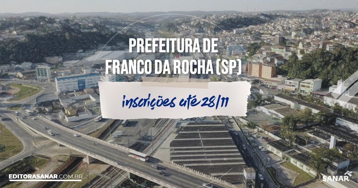 Concurso de Franco da Rocha - SP: vagas na Saúde!