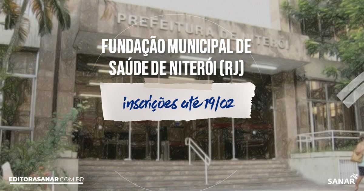 Concurso da Fundação Municipal de Saúde de Niterói - RJ: SUSPENSO