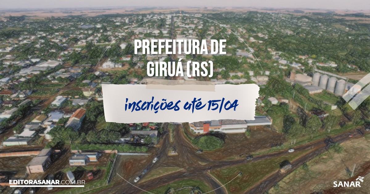 Concurso de Giruá - RS: salários de até R$18 mil na Saúde!