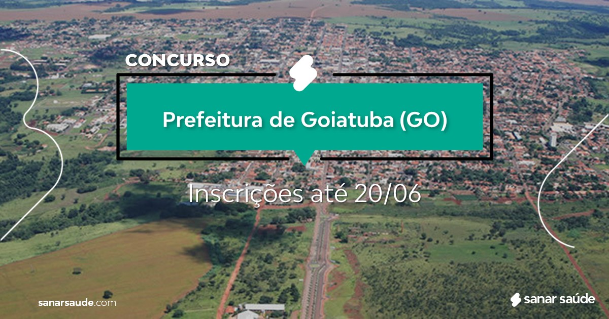 Concurso de Goiatuba - GO:  vagas imediatas na Saúde!