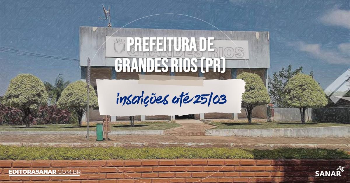 Concurso de Grandes Rios - PR: salários de até R$7 mil na Saúde!