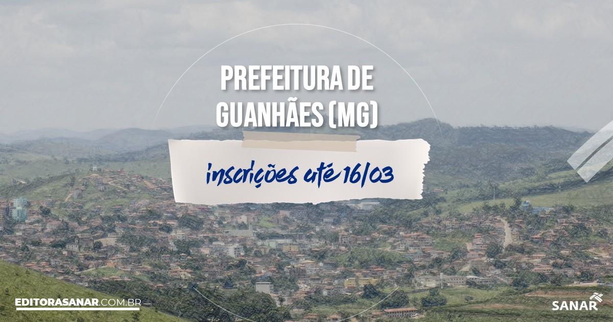 Concurso de Guanhães - MG: salários de até R$ 11 mil na Saúde!