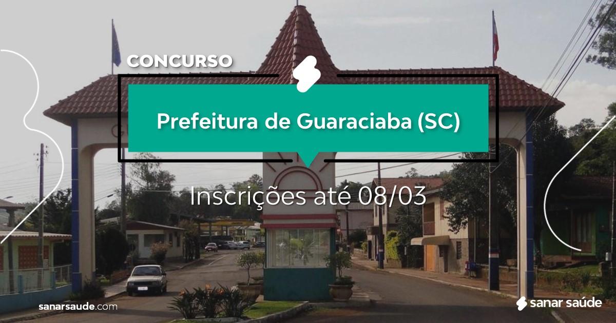 Concurso de Guaraciaba - SC: salários de até R$21 mil na Saúde!